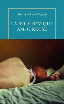 La bolchévique amoureuse, de Manuel Chaves Nogales