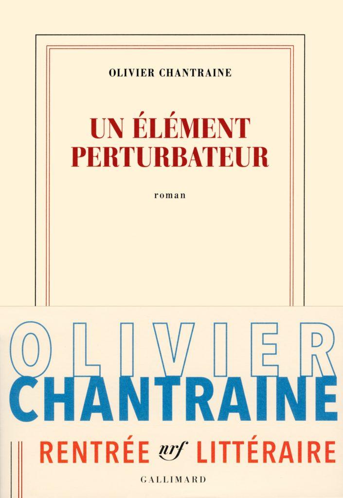 «Un élément perturbateur» d'Olivier Chantraine, une sage et fade comédie