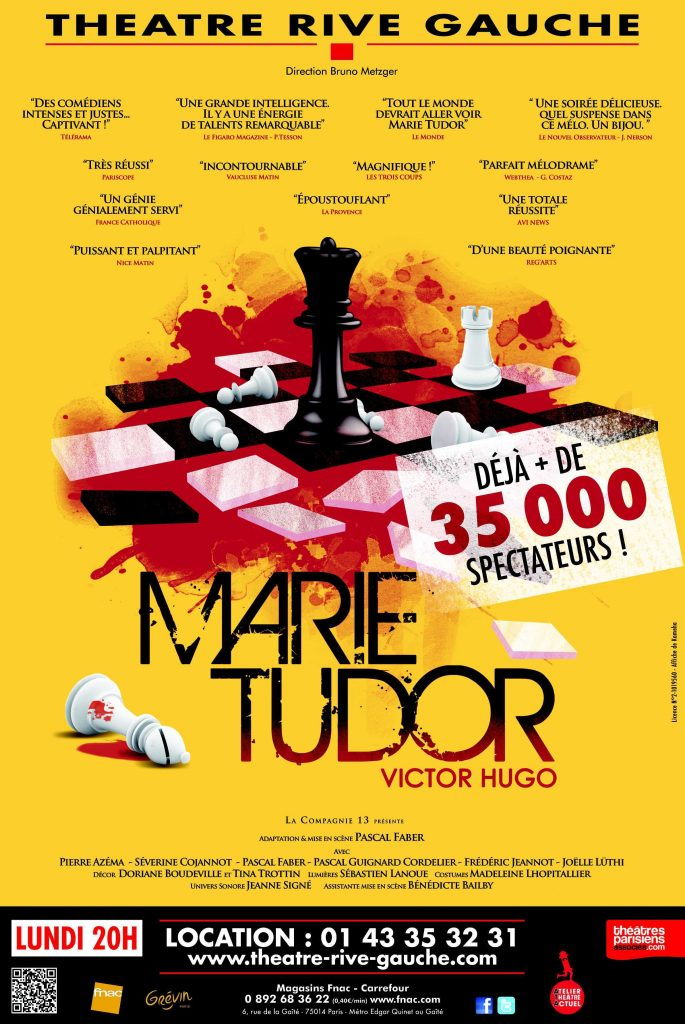 Marie Tudor de Victor Hugo mise en scène de Pascal Faber au Théâtre Rive Gauche