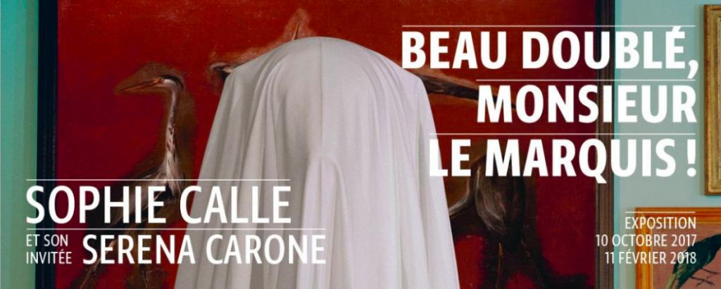 «Beau doublé, Monsieur le marquis» de Sophie Calle et Serena Carone au Musée de le Chasse et de la Nature
