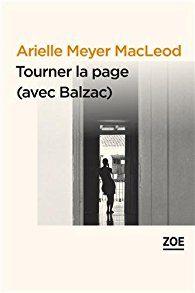 Tourner la page (avec Balzac) de Arielle Meyer Macleod