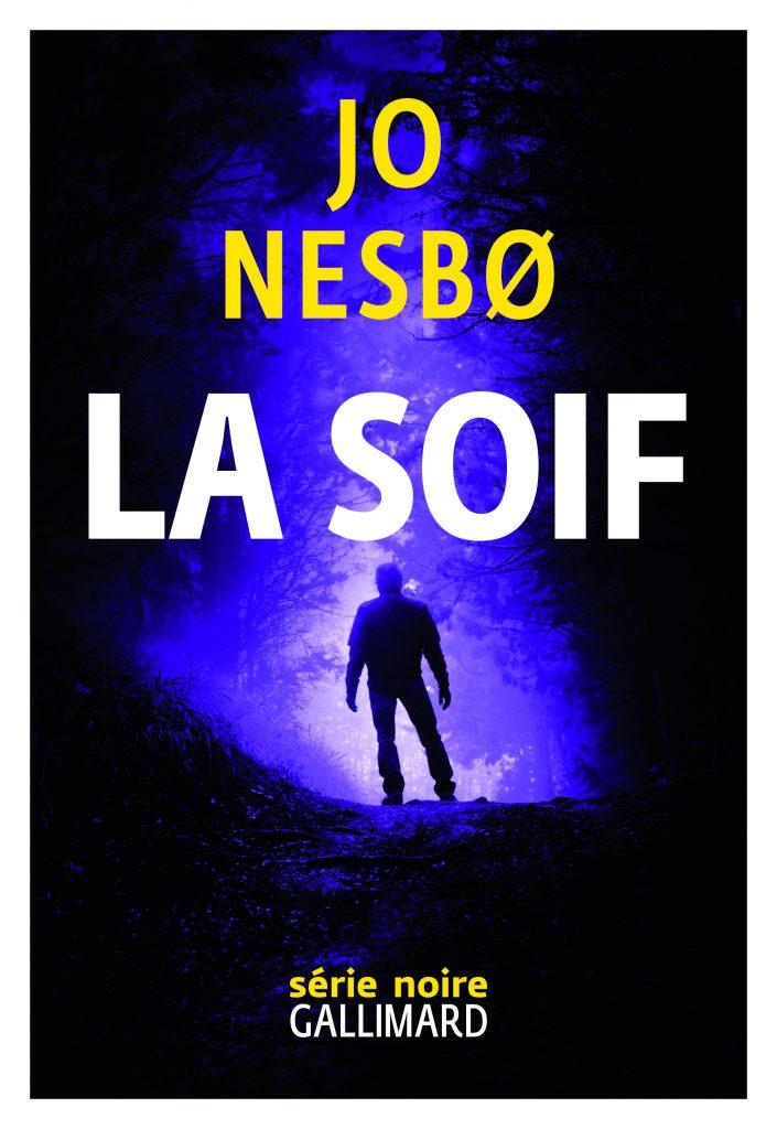 « La Soif » de Jo Nesbø : A vous prendre à la gorge