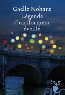 «Légende d'un dormeur éveillé» de Gaëlle Nohant: fabuleux Robert Desnos