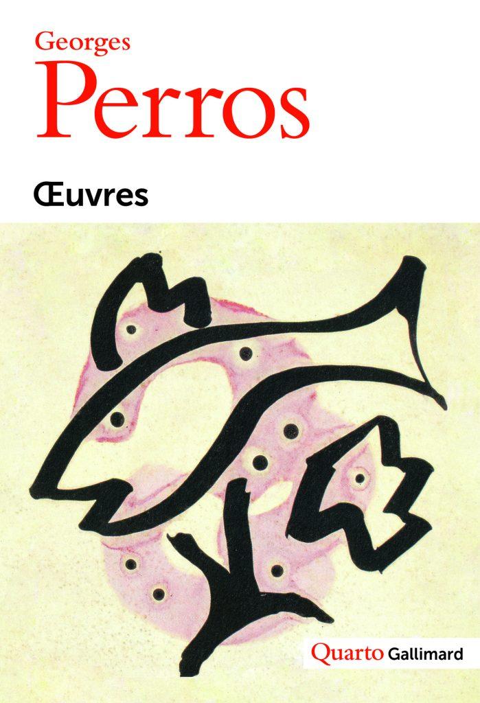« Œuvres » de Georges Perros : picorer et papillonner