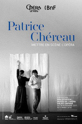 Exposition Patrice Chéreau ou la théâtralité de l'opéra