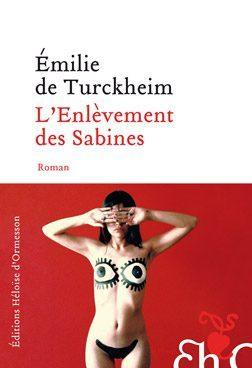 L'enlèvement des Sabines, poupées jusqu'à la folie chez Emilie De Turckheim