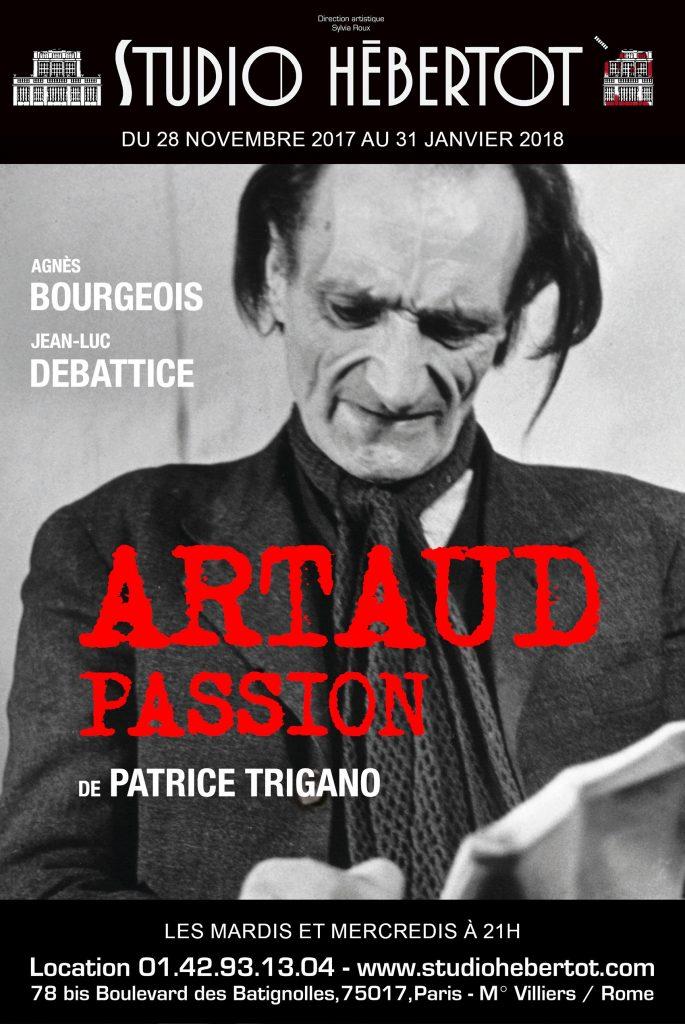 Artaud passion, la cruauté et la dernière Muse au Théâtre Hebertot