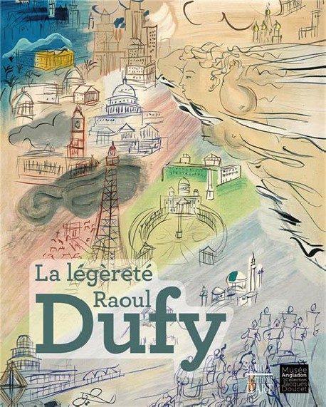 «La légèreté Raoul Dufy» : variations sur de mêmes thèmes