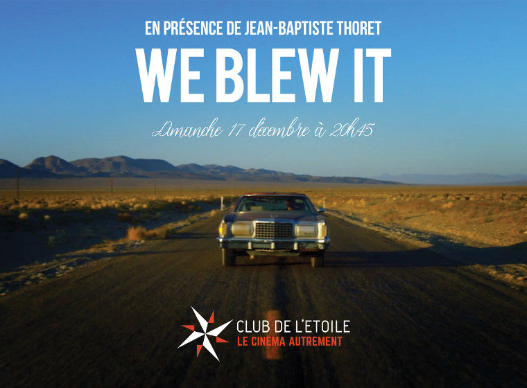 Gagnez 3×2 places pour la projection de We Blew It en présence de Jean Baptiste Thoret (le 17/12 – Paris)