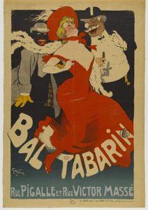 Jules Alexandre Grün (1868-1934). Affiche publicitaire pour le bal Tabarin, rue Pigalle et rue Victor Massé. Lithographie en couleur, 1904. Paris, Bibliothèque Forney. Dimensions: 58 x 41 cm