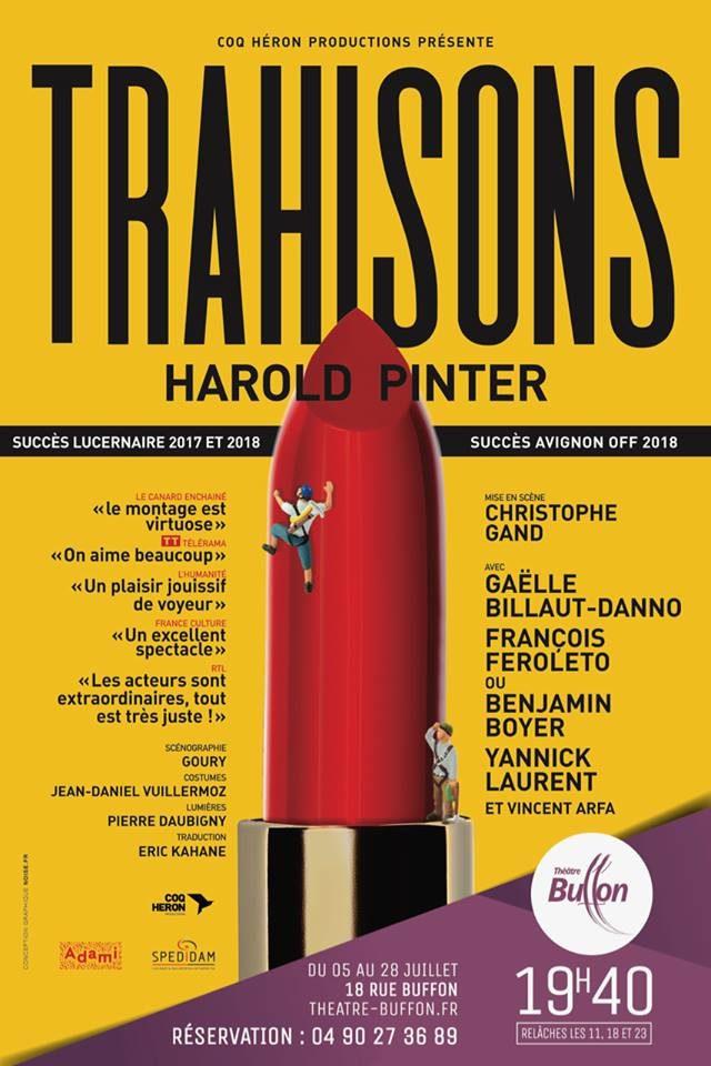 Avignon OFF, Trahisons de Harold Pinter mise en scène Christophe Gand au Buffon