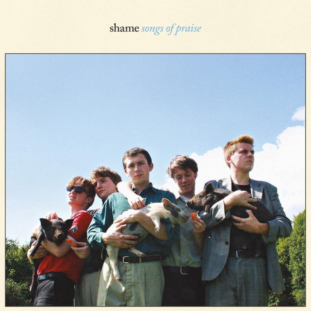 Shame « Songs Of Praise »