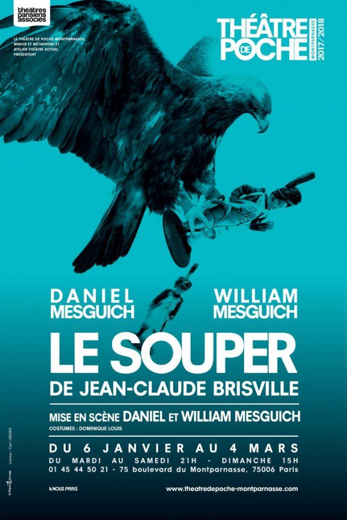 Le souper de Brisville au Poche Montparnasse avec Daniel Mesguich et William Mesguich.