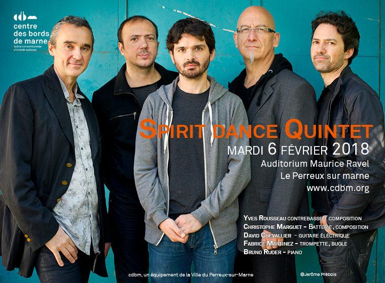 Gagnez 5×2 places pour le concert Spirit Dance Quintet (le 6 février à 20h30 au Centre des Bords de Marne)