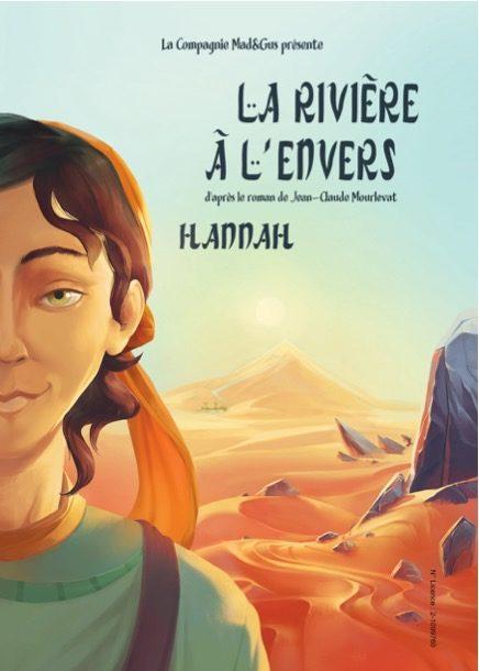 » La rivière à l'envers : Hannah «, une aventure humaine à découvrir en famille !