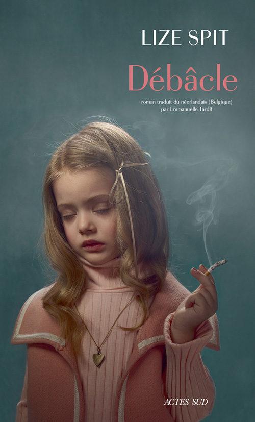 «Débâcle», le livre phénomène de l'auteure flamande Lize Spit