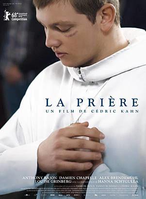 «La Prière», Foi, dépendance et rémission en altitude par Cédric Kahn [Critique]