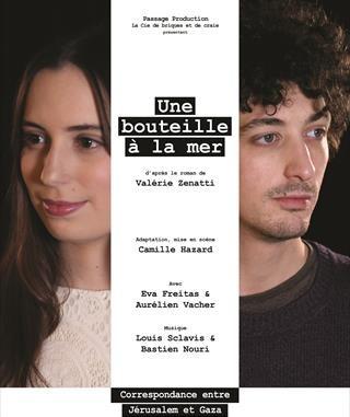 Avignon OFF, «Une Bouteille à la Mer» d'apres le roman de Valérie Zenatti