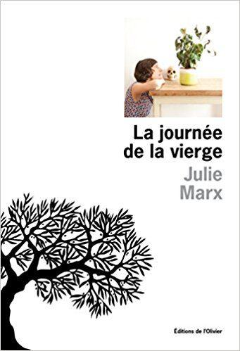 La journée de la vierge, par Julie Marx