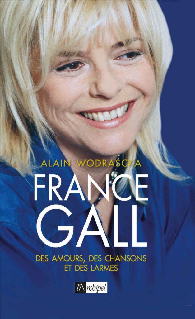 France Gall « Des Amours des chansons et des larmes »