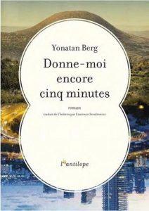 Donne Moi encore cinq minutes de Yonatan BERG