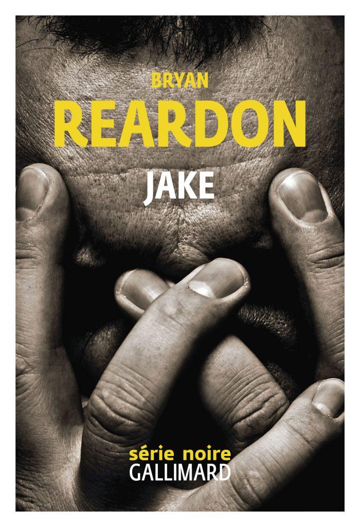 « Jake » de Bryan Reardon : De la difficulté d'être père