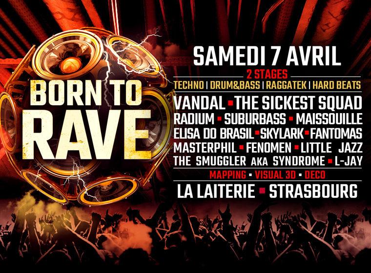 Gagnez 2×2 places pour la soirée Born To Rave à Strasbourg – La Laiterie, le 7 avril