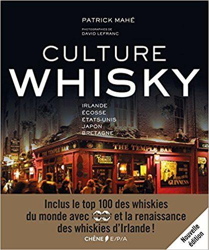 Culture Whisky :  Plongée dans l'histoire des grands pays du Whisky !