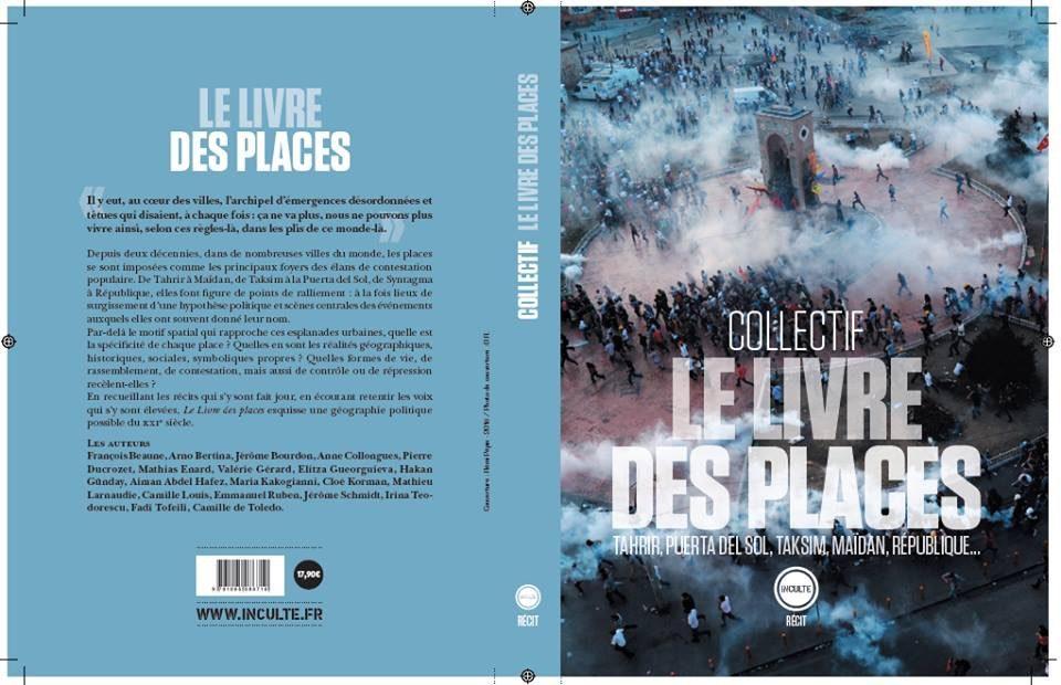 Le livre des places : inscrire la révolte populaire dans la ville