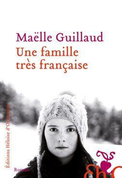 «Une famille très française», Maëlle Guillebaud dans la tête d'une adolescente