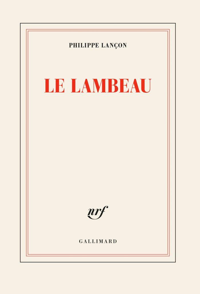 «Le lambeau», terreur, massacre et tentative de reconstruction par Philippe Lançon