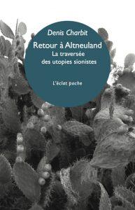 Retour à Altneuland Denis Charbit