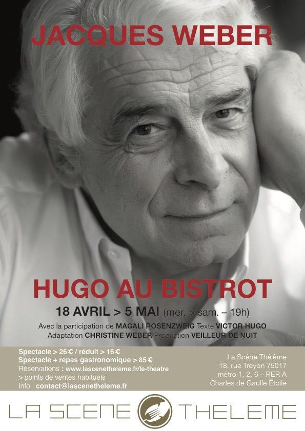 Hugo au Bistrot avec Jacques Weber au Thélème