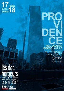 PROVIDENCE de Neil LaBute dans une mise en scène de Pierre Laville aux Déchargeurs