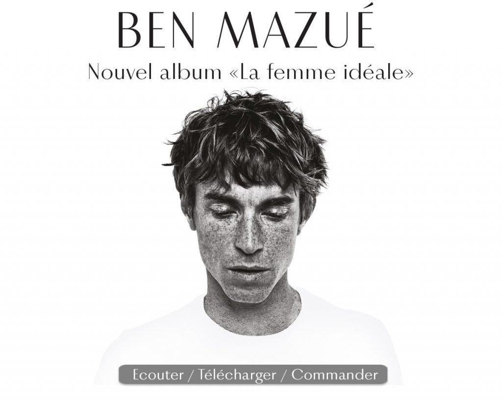 Ben Mazué : « une réédition de mon album «La femme idéale» est prévue à l'automne, avec plusieurs nouveautés »