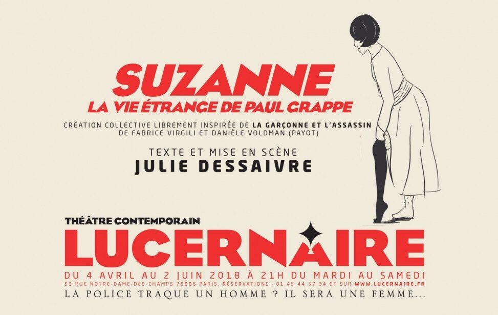 Suzanne, la vie étrange de Paul Grappe : violences d'époque très présentes au théâtre du Lucernaire