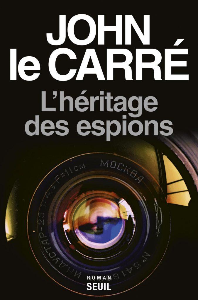 « L'Héritage des espions » de John Le Carré : répondre aux conséquences prévisibles de nos actes