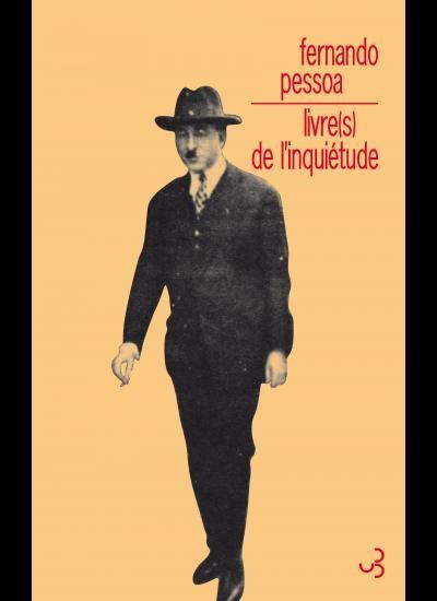 « Livre(s) de l'inquiétude » de Fernando Pessoa : De l'inconfort de vivre