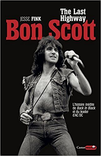 Bon Scott -The Last Highway