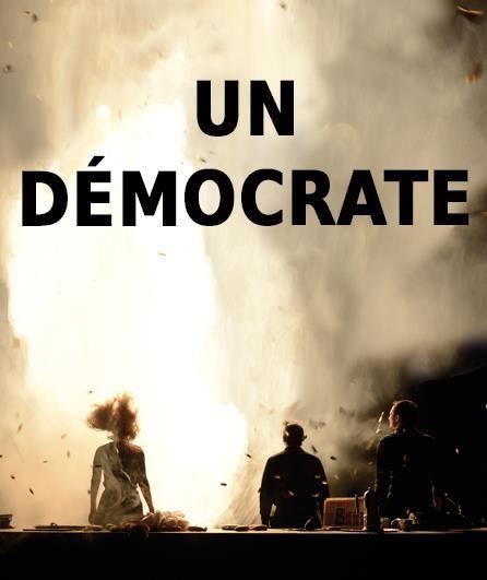 Avignon OFF «Un démocrate» de Julie Timmerman rêveur et machiavélique