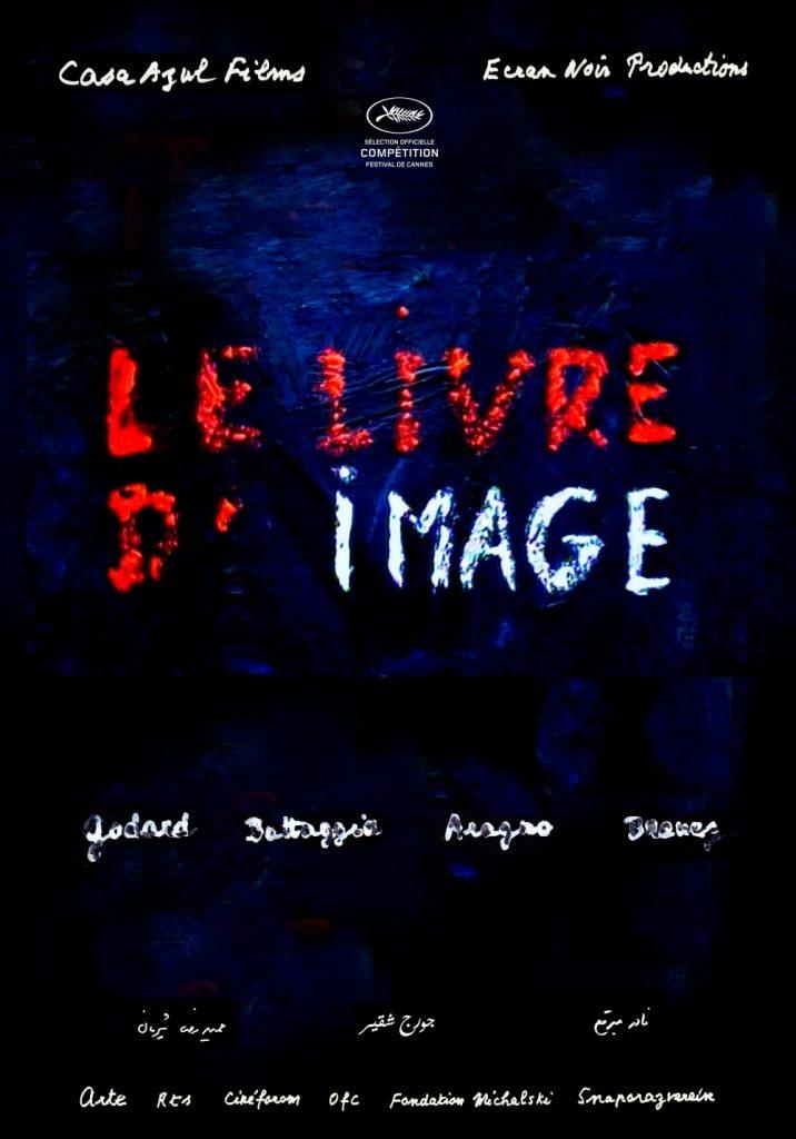 Cannes 2018 : «Le livre d'image» de Jean-Luc Godard apporte encore un peu de révolution en compétition