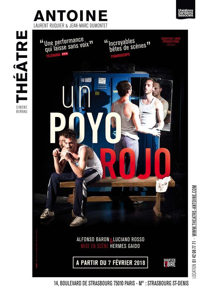 Gagnez 2×1 place pour UN POYO ROJO au Théâtre Antoine le 12 mai