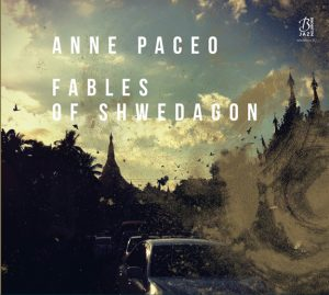 Anne Paceo - Fables of Shwedagon