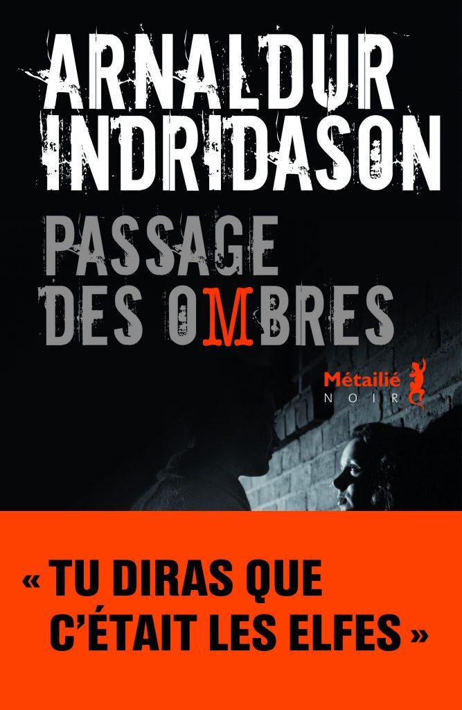 « Passage des ombres » d'Arnaldur Indridason : Tu diras que c'était les elfes