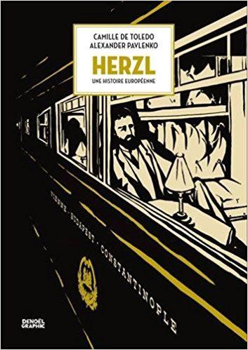 «Herzl, une histoire européenne» : la vie sensible du fondateur du sionisme par Camille de Toledo et Alexander Pavlenko