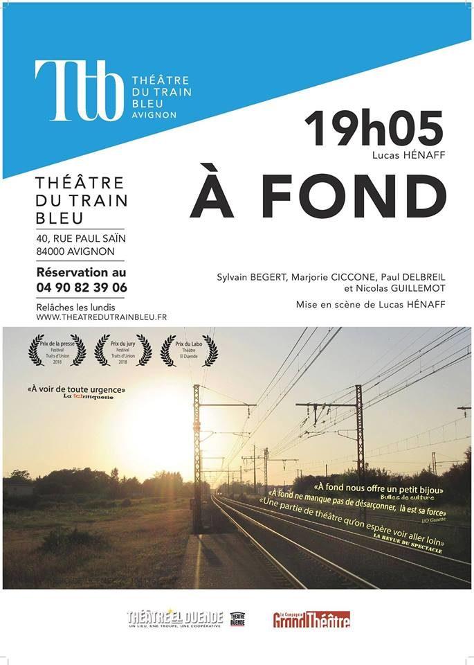 Avignon Off : «A fond» au Théâtre du Train Bleu