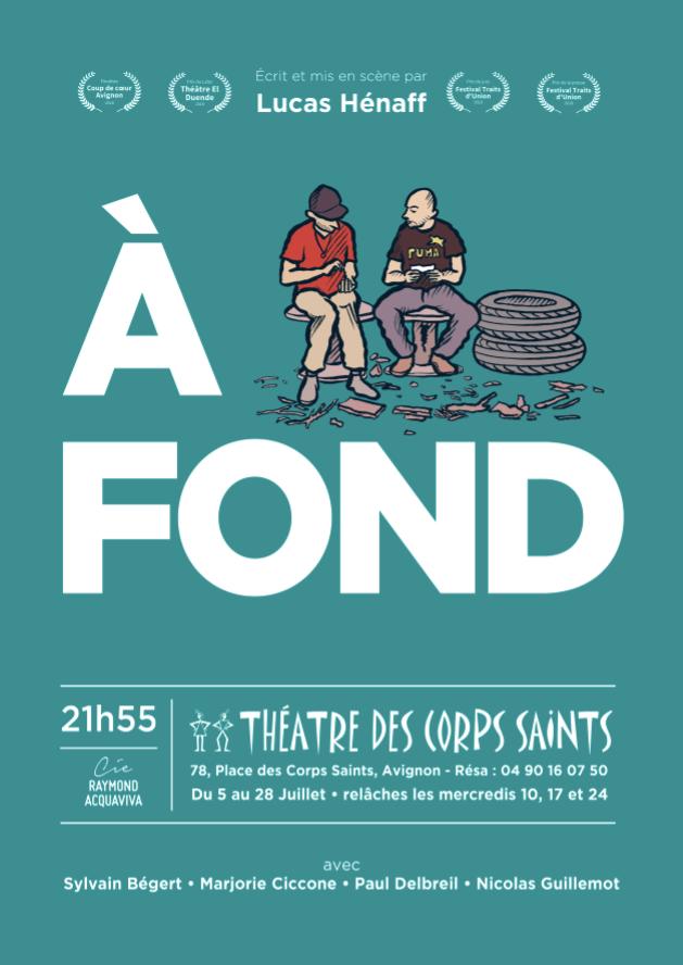 Avignon Off, «A fond» au Théâtre des Corps Saints