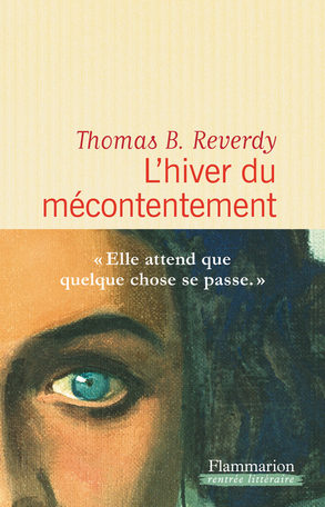 « L'Hiver du mécontentement » de Thomas B. Reverdy : There is no such thing as society