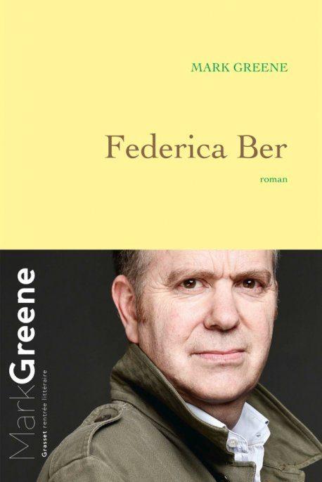 «Federica Ber» : roman au souffle coupé de Mark Greene