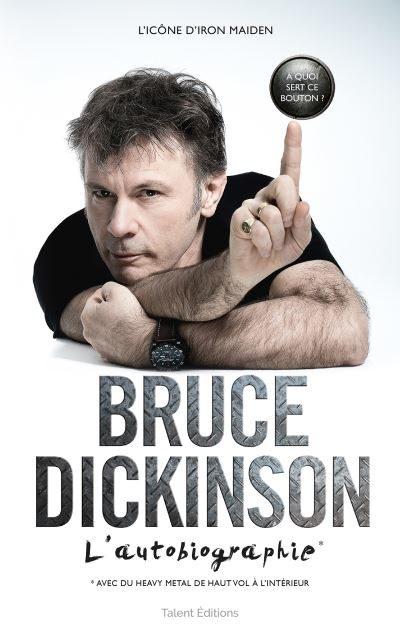 Bruce Dickinson : l'autobiographie humble et drôle d'une icône du rock !